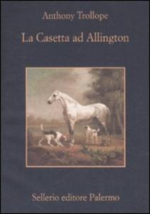 Libro La casetta ad Allington Anthony Trollope
