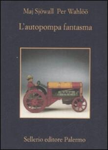 L' autopompa fantasma - Maj Sjöwall,Per Wahlöö - copertina