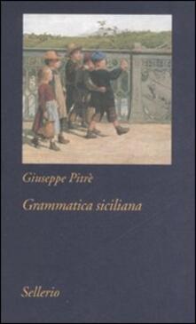 Grammatica siciliana - Giuseppe Pitrè - copertina
