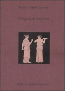 Listadelpopolo.it Il sogno di Scipione. Testo latino a fronte Image