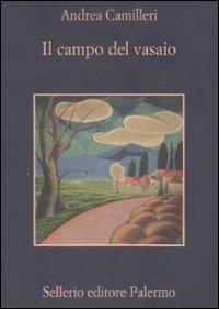 Il campo del vasaio – Andrea Camilleri 2008