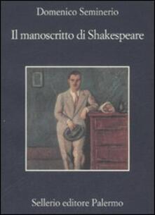 Il manoscritto di Shakespeare - Domenico Seminerio - copertina