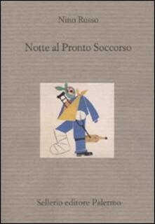 Notte al pronto soccorso - Nino Russo - copertina