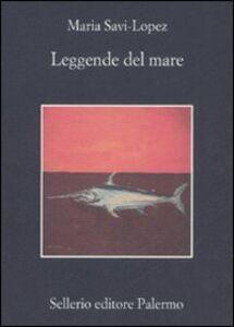Libro Leggende del mare Maria Savi-Lopez