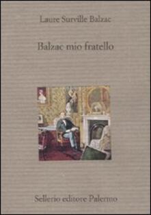 Capturtokyoedition.it Balzac mio fratello Image