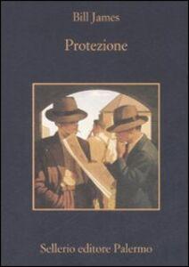 Libro Protezione Bill James
