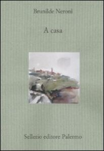 Libro A casa Brunilde Neroni