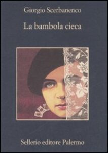 Libro La bambola cieca Giorgio Scerbanenco