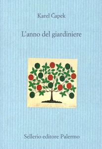 Libro L' anno del giardiniere Karel Capek