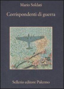 Libro Corrispondenti di guerra Mario Soldati