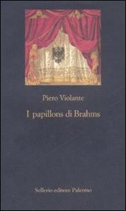 Libro I papillons di Brahms Piero Violante
