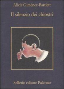Foto Cover di Il silenzio dei chiostri, Libro di Alicia Giménez Bartlett, edito da Sellerio Editore Palermo