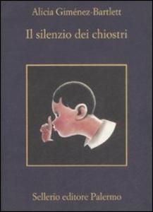 Libro Il silenzio dei chiostri Alicia Giménez Bartlett