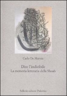 Dire lindicibile. La memoria letteraria della Shoah.pdf