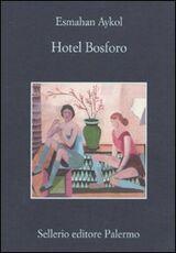 Libro Hotel Bosforo Esmahan Aykol