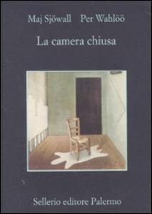 Libro La camera chiusa Maj Sjöwall , Per Wahlöö
