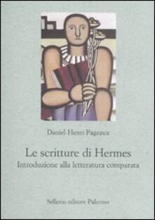 Radiospeed.it Le scritture di Hermes. Introduzione alla letteratura comparata Image