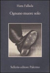 Libro Ognuno muore solo Hans Fallada
