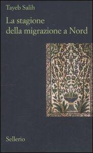 Libro La stagione della migrazione a nord Tayeb Salih