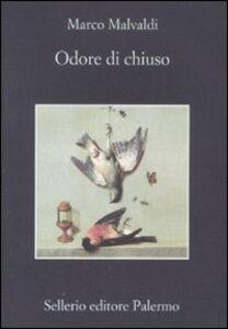 Libro Odore di chiuso Marco Malvaldi