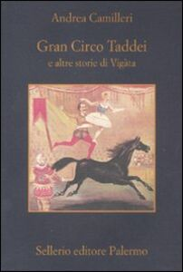 Libro Gran circo Taddei e altre storie di Vigàta Andrea Camilleri