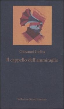Il cappello dell'ammiraglio - Giovanni Iudica - copertina
