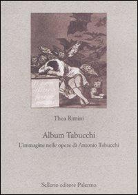 Album Tabucchi. L'immagine nelle opere di Antonio Tabucchi - Rimini Thea - wuz.it