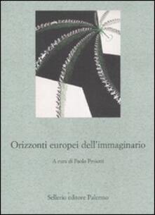 Listadelpopolo.it Orizzonti europei dell'immaginario Image