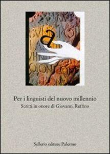 Foto Cover di Per i linguisti del nuovo millennio, Libro di  edito da Sellerio Editore Palermo