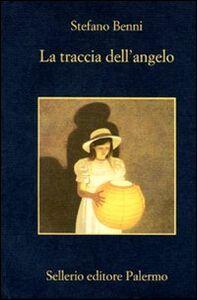 Libro La traccia dell'angelo Stefano Benni