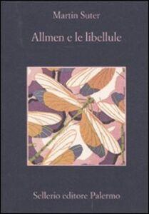 Foto Cover di Allmen e le libellule, Libro di Martin Suter, edito da Sellerio Editore Palermo