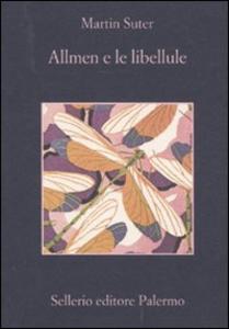 Libro Allmen e le libellule Martin Suter