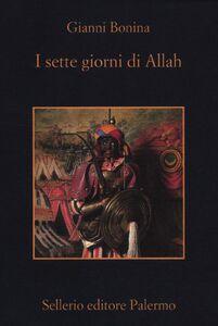 Libro I sette giorni di Allah Gianni Bonina