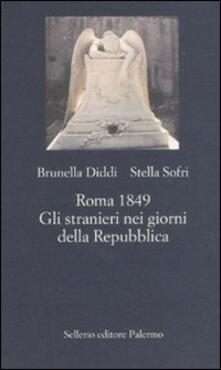 Camfeed.it Roma 1849. Gli stranieri nei giorni della Repubblica Image