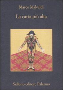 Libro La carta più alta Marco Malvaldi