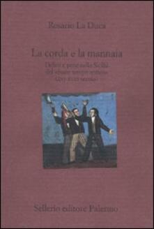 Listadelpopolo.it La corda e la mannaia. Delitti e pene nella Sicilia del «buon tempo antico» (XVI-XVIII secolo) Image