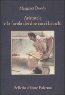 Aristotele e la favola dei due corvi bianchi - Margaret Doody - copertina