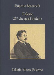 Foto Cover di Falene. 237 vite quasi perfette, Libro di Eugenio Baroncelli, edito da Sellerio Editore Palermo