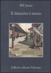 Il detective e morto