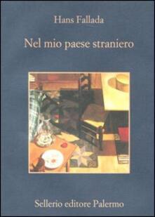 Nel mio paese straniero. Diario dal carcere 1944 - Hans Fallada - copertina
