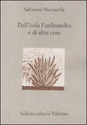 Dell'isola Ferdinandea e di altre cose