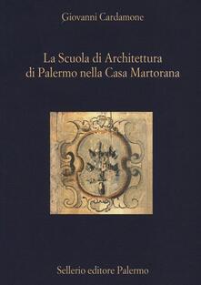 Ristorantezintonio.it La scuola di architettura di Palermo nella Casa Martorana Image