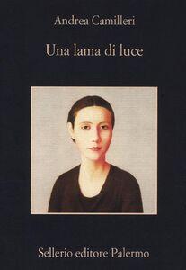 Foto Cover di Una lama di luce, Libro di Andrea Camilleri, edito da Sellerio Editore Palermo