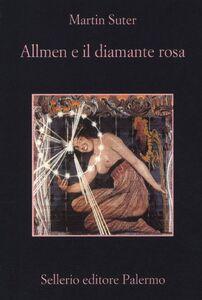 Libro Allmen e il diamante rosa Martin Suter
