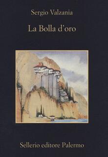 La bolla d'oro - Sergio Valzania - copertina