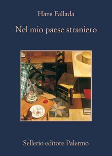 Nel mio paese straniero. Diario dal carcere 1944 - Sabine Lange,Jenny Williams,Mario Rubino,Hans Fallada - ebook