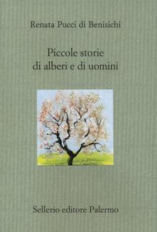 Collegiomercanzia.it Piccole storie di alberi e di uomini. Ediz. illustrata Image