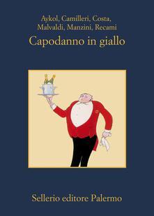 Capodanno in giallo - Andrea, Camilleri,Costa Gian Mauro,Esmahan, Aykol - ebook