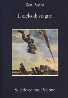 Il cielo di stagno - Ben Pastor - copertina