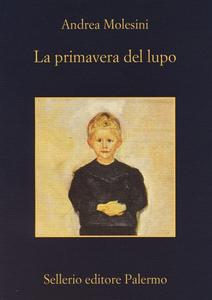 Libro La primavera del lupo Andrea Molesini